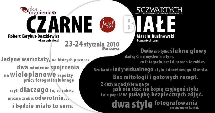 warsztaty czarne jest białe Robert Korybut-Daszkiewicz Marcin Rusinowski okamgnienie 5czwartych fotografia ślubna Warszawa
